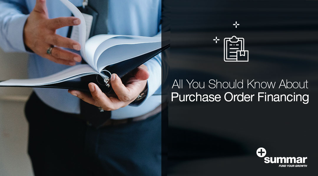 all-you-should-know-about-purchase-order-financing