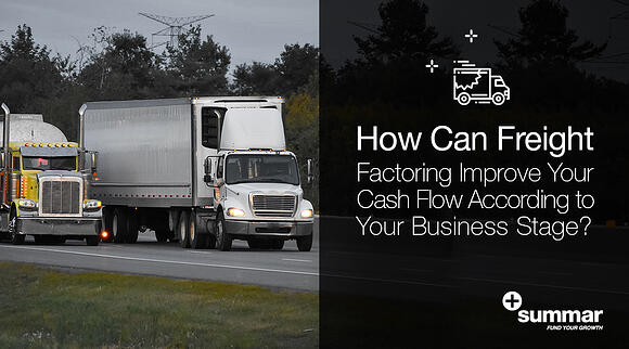 how-freight-factoring-improve-cash flow-according-business-stage