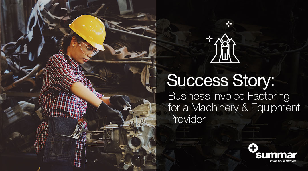success-story-business-invoice-factoring-machinery-equipment-provider